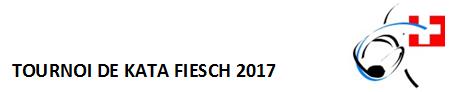 Résultats Tournoi Kata Fiesch 2017